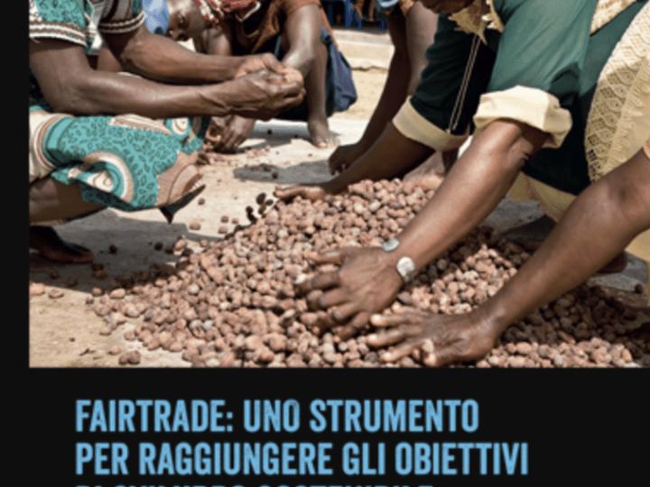 Fairtrade: uno strumento per raggiungere gli obiettivi di sviluppo sostenibile